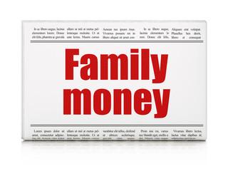 Money concept: newspaper headline Family Money