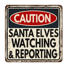 Santa elves watching and reporting vintage metal sign