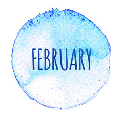 Blue watercolor circle with word February isolated on a white background.