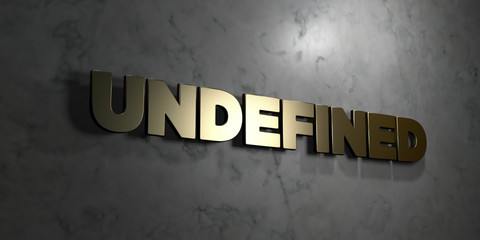 Undefined - Gold text on black background - 3D rendered royalty free stock picture. This image can be used for an online website banner ad or a print postcard.