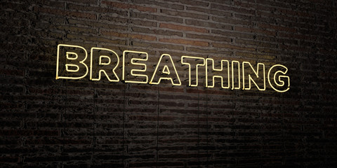 BREATHING -Realistic Neon Sign on Brick Wall background - 3D rendered royalty free stock image. Can be used for online banner ads and direct mailers..