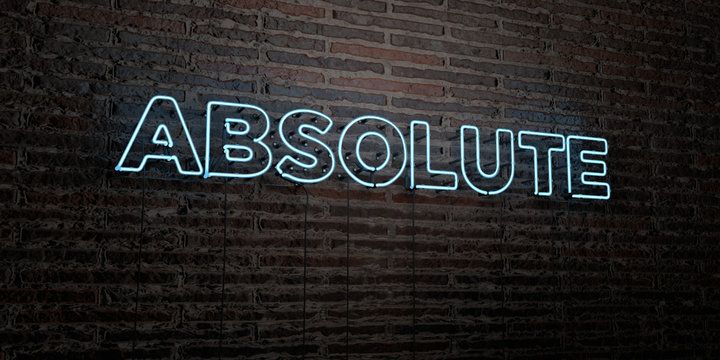 ABSOLUTE -Realistic Neon Sign on Brick Wall background - 3D rendered royalty free stock image. Can be used for online banner ads and direct mailers..