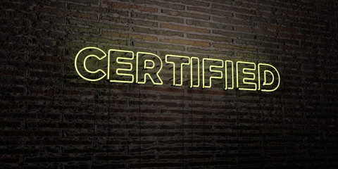 CERTIFIED -Realistic Neon Sign on Brick Wall background - 3D rendered royalty free stock image. Can be used for online banner ads and direct mailers..