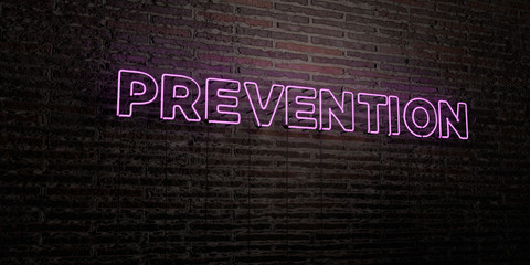 PREVENTION -Realistic Neon Sign on Brick Wall background - 3D rendered royalty free stock image. Can be used for online banner ads and direct mailers..