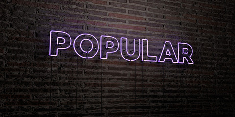 POPULAR -Realistic Neon Sign on Brick Wall background - 3D rendered royalty free stock image. Can be used for online banner ads and direct mailers..