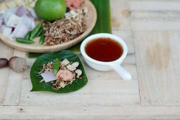 Miang Kham -  leaf wrap appetizer is delicious.
