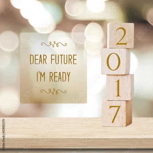 Dear future, I\'m ready : Quotation on 2017 new year card\