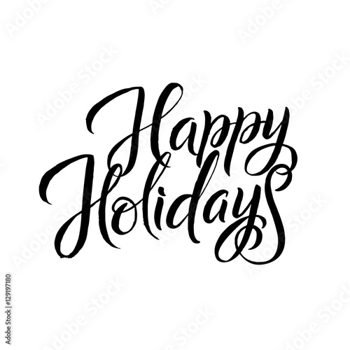 happy holiday calligraphy greeting card black typography on white rh za fotolia com happy holidays card vector happy holidays calligraphy vector