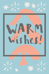 Warm Wishes. Vintage hand drawn greeting card, gift tag, postcard, poster with a square frame and snowflakes in pastel colors. Calligraphic artwork