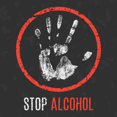Vector illustration. Social problems of humanity. Stop alcohol.