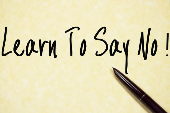 learn to say no text write on paper
