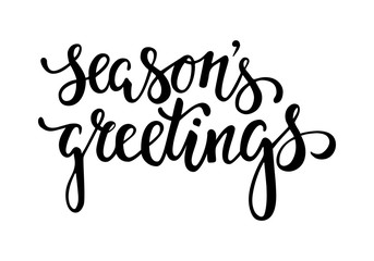Season's Greetings. Hand drawn creative calligraphy and brush pen lettering. design for holiday greeting cards and invitations of the Merry Christmas and Happy New Year and seasonal holidays. vector