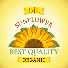 Wall Mural - Natural organic best quality sunflower oil label or advertising poster vector illustration