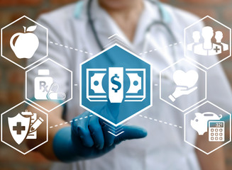 Health care insurance money medical concept. Doctor pressing cash banknote icon on virtual screen on background of network medicine finance healthcare assurance treatment sign.
