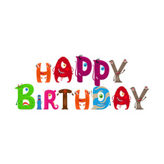 Happy Birthday typography with Monsters letters isolated on white. vector illustration
