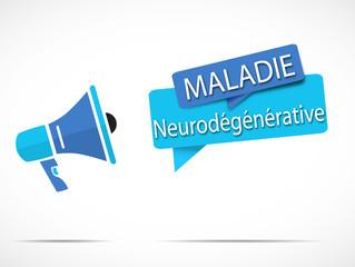 mégaphone : maladie neurodégénérative