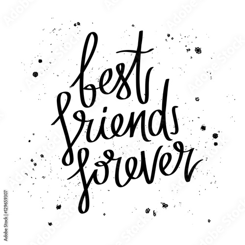 Quot best friends forever trend calligraphy stock image and