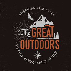 Great outdoors badge and outdoors activity insignia. Retro illustration of great outdoors label. Typography camping style. Vector wilderness logo with letterpress effect. Custom explorer quote. Rough
