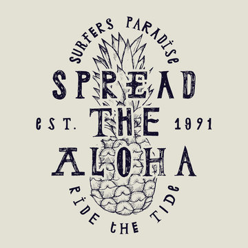 spread the aloha vintage label print with pineapple drawing and a lot of letterings.