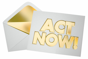 Act Now Take Action Special Offer Message Envelope Letter 3d Ill