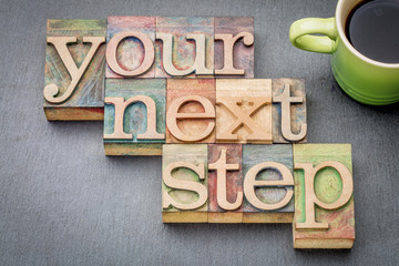 your next step word abstract
