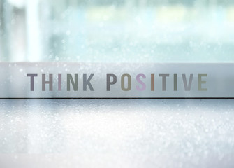 Motivational Quote - Think Positive Stay Positive.