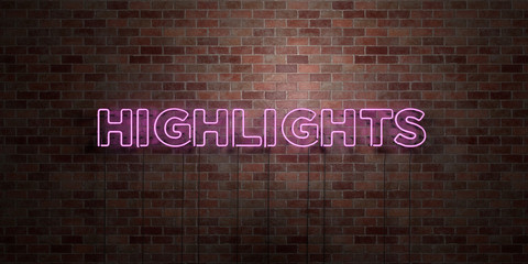 HIGHLIGHTS - fluorescent Neon tube Sign on brickwork - Front view - 3D rendered royalty free stock picture. Can be used for online banner ads and direct mailers..