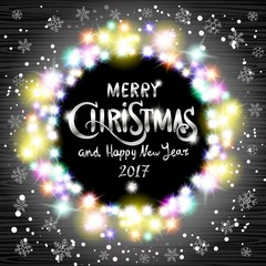 vector Merry Christmas and Happy New Year 2017. art Glowing White Christmas Lights Wreath for Xmas Holiday Greeting Cards Design. Wooden Hand Drawn Background.