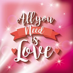 all you need is love card concept. colorful design. vector illustration