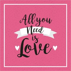 all you need is love card with hearts and ribbon icon. colorful design. vector illustration