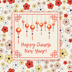 Greeting postcard to Chinese New Year. Ornamental frame with sky lanterns and greeting in flat cartoon style on floral background with scattering of cherry and sakura flowers. Vector illustration