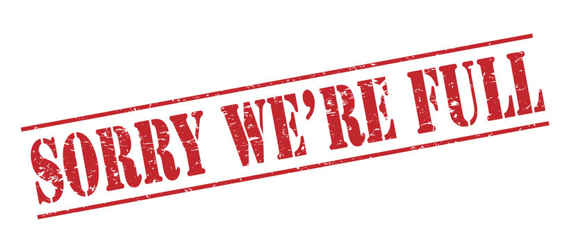 sorry we are full red stamp on white background
