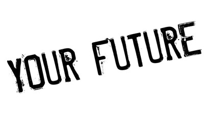 Your Future rubber stamp