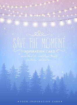 Inspiration card with magical snowfall at the winter spruce forest background. Hanging holiday lights for a Christmas party, wedding, festival