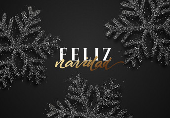 Merry Christmas. Spanish inscription. Feliz Navidad. Christmas background, with beautiful bright snowflakes realistic shine glitter. Xmas holidays poster, greeting card.