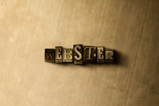 WEBSTER - close-up of grungy vintage typeset word on metal backdrop. Royalty free stock - 3D rendered stock image.  Can be used for online banner ads and direct mail.