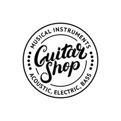 Guitar shop hand written lettering logo, emblem, label, badge.