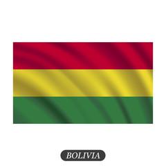 Waving Bolivia flag on a white background. Vector illustration