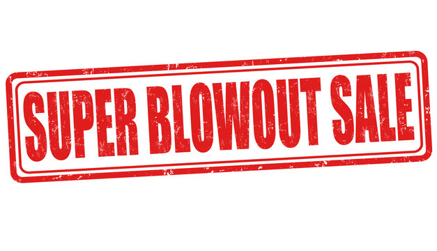 Super Blowout Sale sign or stamp
