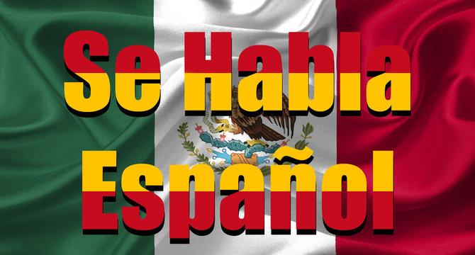 """Se Habla Español"" (""Spanish Is Spoken Here"")"