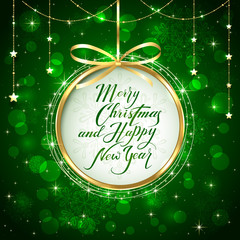 Christmas and New Years greeting on green shiny background