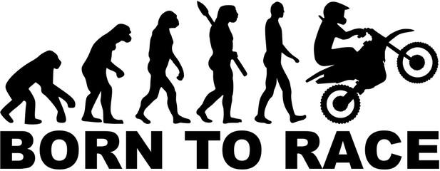 Evolution Motocross. Born to race.