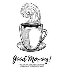 Hand drawn vector illustration - Good morning! Cup of coffee. Pe