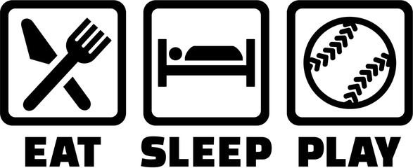 Eat sleep play softball