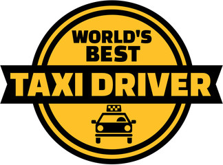 Wall Mural - World's best Taxi driver button