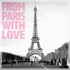 From Paris with Love - Romantic card with pink quote and vectorized photo of Eiffel Tower in black and white, France, Europe