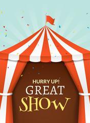 Circus tent poster. Circus retro invitation event. Fun carnival vector illustration. Amusement performance