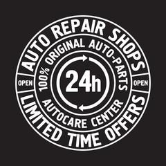 Auto Repair Shops Badge template. Car service label, emblem vector illustration.