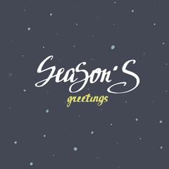 Season's greetings Christmas calligraphy. Handwritten modern brush lettering.