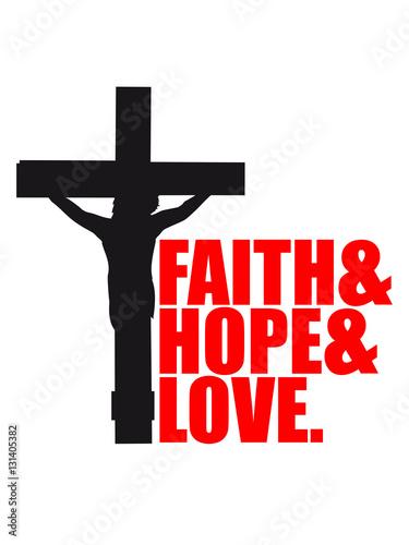 Faith Hope Love Love Hope Believe Dead Pinned Cross Symbol Team Crew